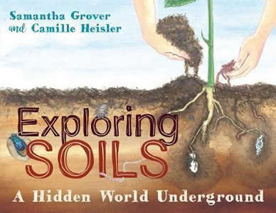 Cover of a book showing a child's hand picking up some soil, and the underground view of roots of a plant and insects